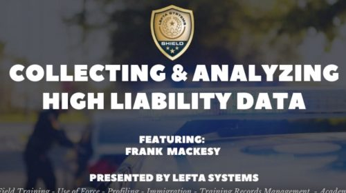 IACP 2019 – Collecting High Liability Data with Frank Mackesy Featured Image